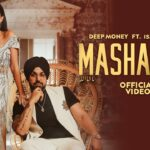Mashallah Song Lyrics - Deep Money (1)