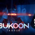 Sukoon Song Lyrics - Taaruk (1)