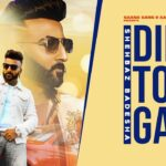 Dil Tod Gayi Song Lyrics - Shehbaz Badesha (1)