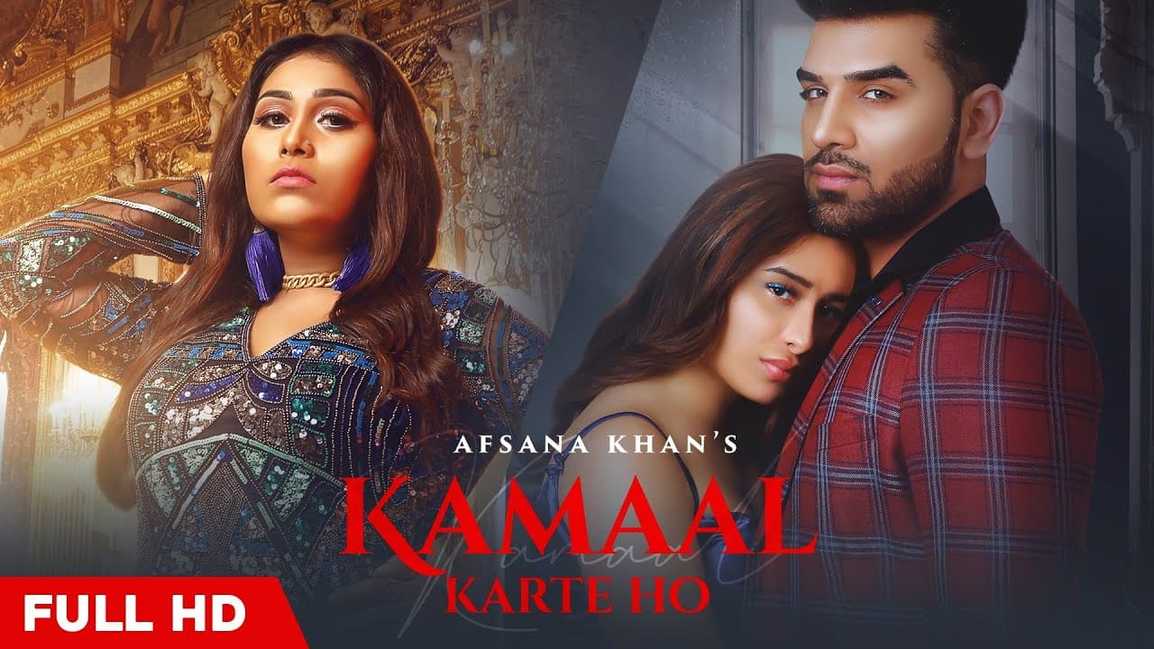 Kamaal Karte Ho Lyrics - Afsana Khan (1)