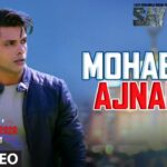 Mohabbat Ajnabee Song Lyrics - Sachet Tandon (1)