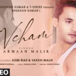 Veham Song Lyrics - Armaan Malik & Asim Riaz (1)