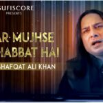 Agar Mujhse Mohabbat Hai Song Lyrics (1)