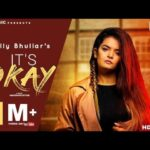 It's Okay Song Lyrics – Kelly Bhullar (1)