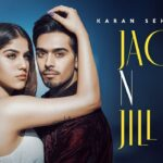 Jack N Jill Song Lyrics - Karan Sehmbi (1)