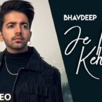 Je Main Kehna Song Lyrics - Bhavdeep Romana (1)