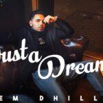 Just A Dream Song Lyrics - Prem Dhillon (1)