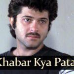 Kya Khabar Kya Pata Lyrics – Kishore Kumar (1)