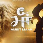 Maa Song Lyrics – Amrit Maan (1)