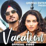 Vacation Song Lyrics - Nirvair Pannu (1)