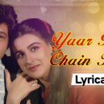 Yaar Bina Chain Kaha Re Lyrics (1)