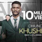 Dhund Di Khushboo Song Lyrics - Kaka (1)
