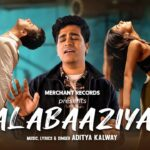 Kalabaaziyan Song Lyrics – Aditya Kalway (1)