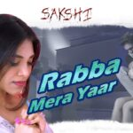 Rabba Mera Yaar Song Lyrics – Swaroop Khan (1)