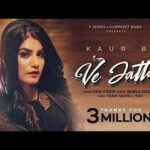 Ve Jatta Song Lyrics - Kaur B (1)