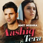 Aashiq Tera Song Lyrics - Amit mishra (1)