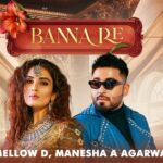 Banna Re Song Lyrics - Mellow D (1)