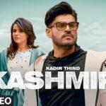 Kashmir Song Lyrics - Kadir Thind (1)