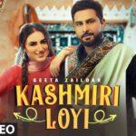 Kashmiri Loyi Song Lyrics - Geeta Zaildar (1)