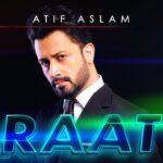 Raat Song Lyrics - Atif Aslam (1)