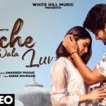 Sache Wala Luv Song Lyrics - Sakshi Ratti (1)