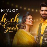 Viah Ch Gaah Song Lyrics - Shivjot (1)