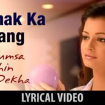 Dhanak Ka Rang Song Lyrics – Shreya Ghoshal (1)