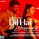 Dil Hai Deewana Song Lyrics - Darshan Raval (1)