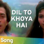Dil To Khoya Hai Song Lyrics (1)