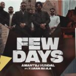 Few Days Song Lyrics - Karan Aujla (1)