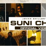 Suni Chal Song Lyrics - Jovan Dhillon (1)