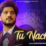 Tu Nachna Lyrics - Gurnam Bhullar (1)