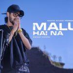 Malum Hai Na Rap Lyrics - Emiway (1)