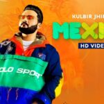 Mexico Song Lyrics - Kulbir Jhinjer (1)