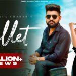 Bullet Song Lyrics - Khasa Aala Chahar (1)
