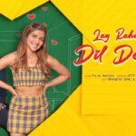 Lag Raha Hai Dil Deewana Lyrics - Palak Muchhal (1)