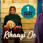 Rihaayi De Song Lyrics (1)
