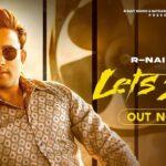 Let's See Song Lyrics - R Nait (1)
