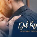 Dil Kisi Se Song Lyrics (1)